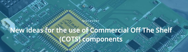 "ASI - Campagna ESA – ""New ideas for the use of Commercial Off The Shelf (COTS) components"""