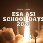 ESA-ASI School Days, al via l'edizione 2021