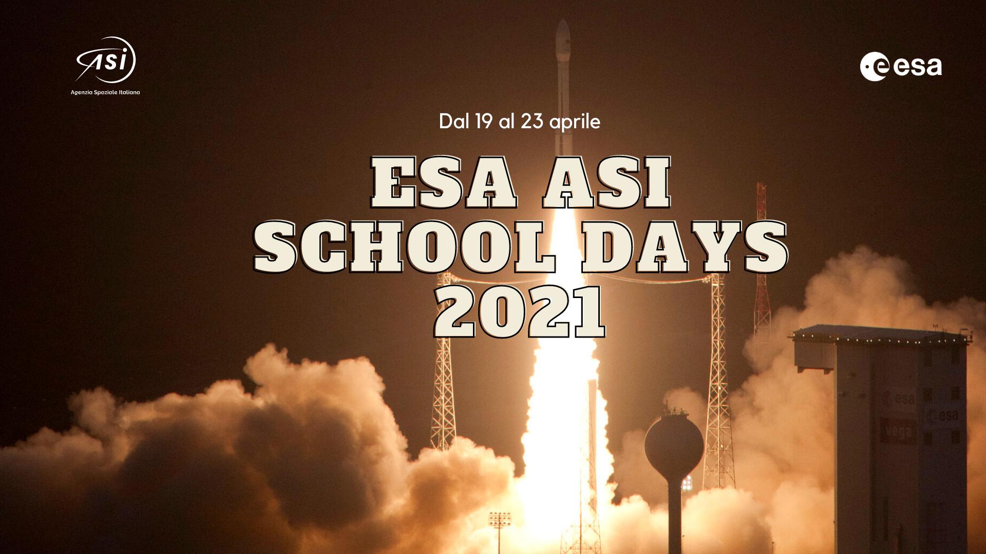 ASI - ESA-ASI School Days, al via l'edizione 2021