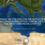Webinar on the follow-on activities of the IV International Space Forum (ISF) 2019 – The Mediteranean Chapter