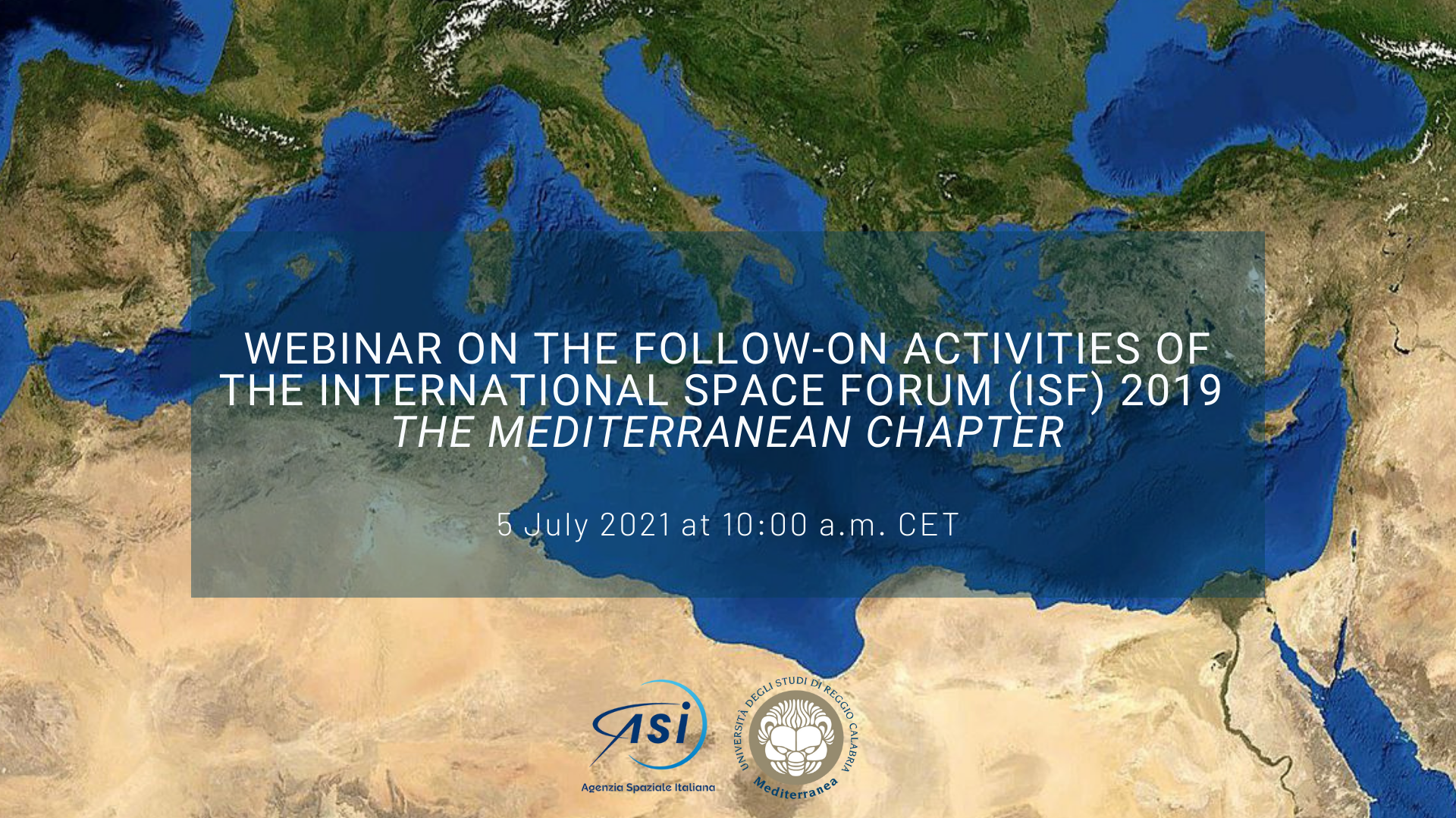 ASI - Webinar on the follow-on activities of the IV International Space Forum (ISF) 2019 – The Mediteranean Chapter